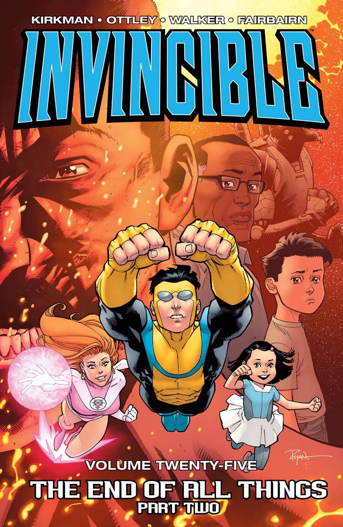 INVINCIBLE TP VOL 25 END OF ALL THINGS PART 2 (JAN180762) (M