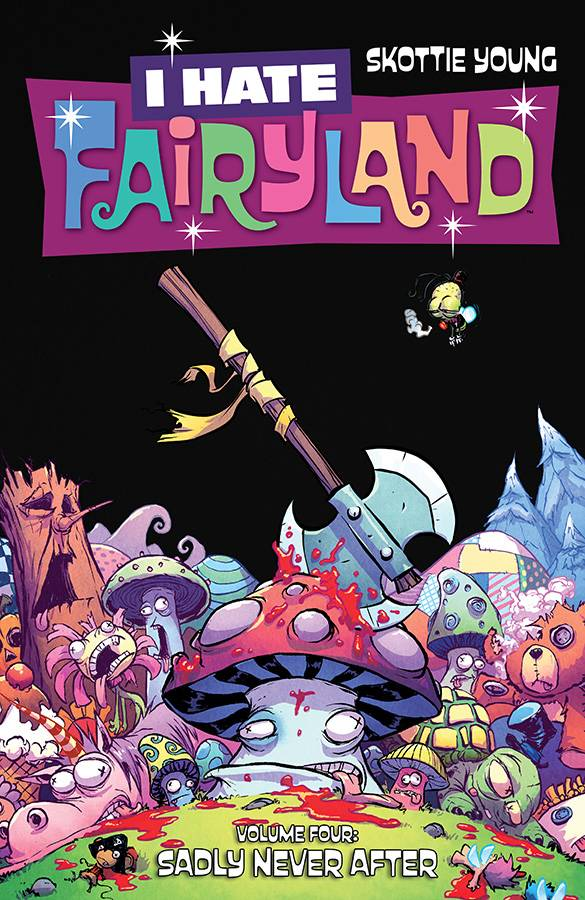 I HATE FAIRYLAND TP VOL 04 (JUN180176) (MR)