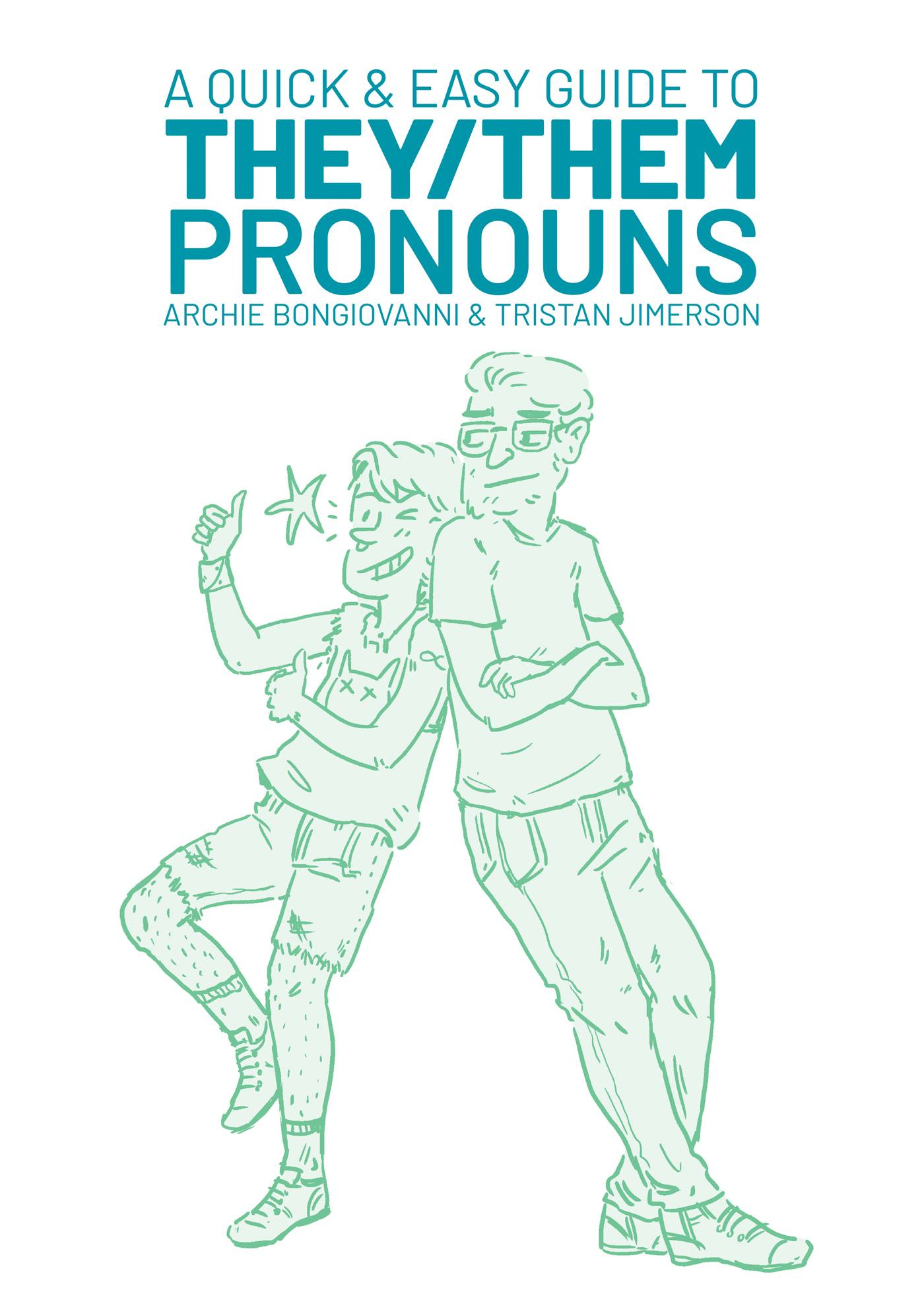 QUICK & EASY GUIDE TO THEY THEM PRONOUNS GN