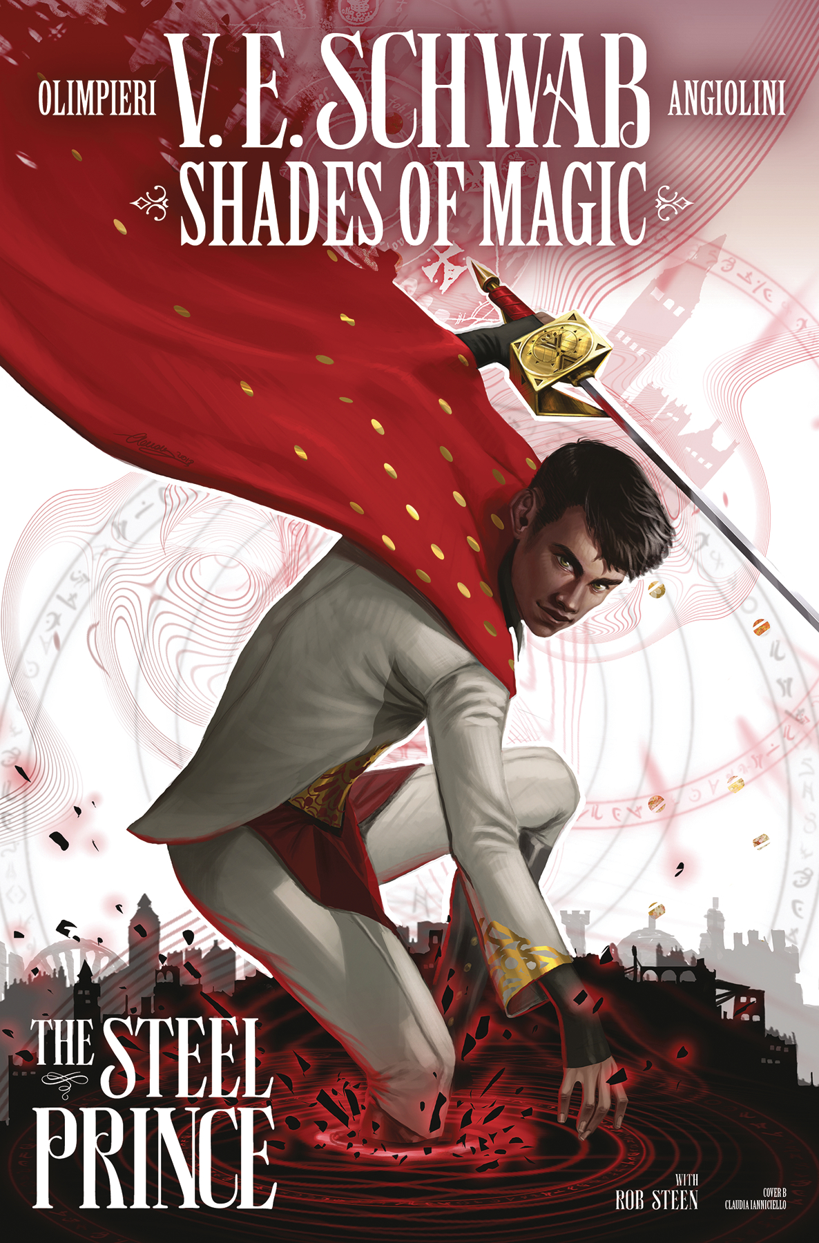 SHADES OF MAGIC #2 (OF 4) STEEL PRINCE CVR B IANNICEILLO