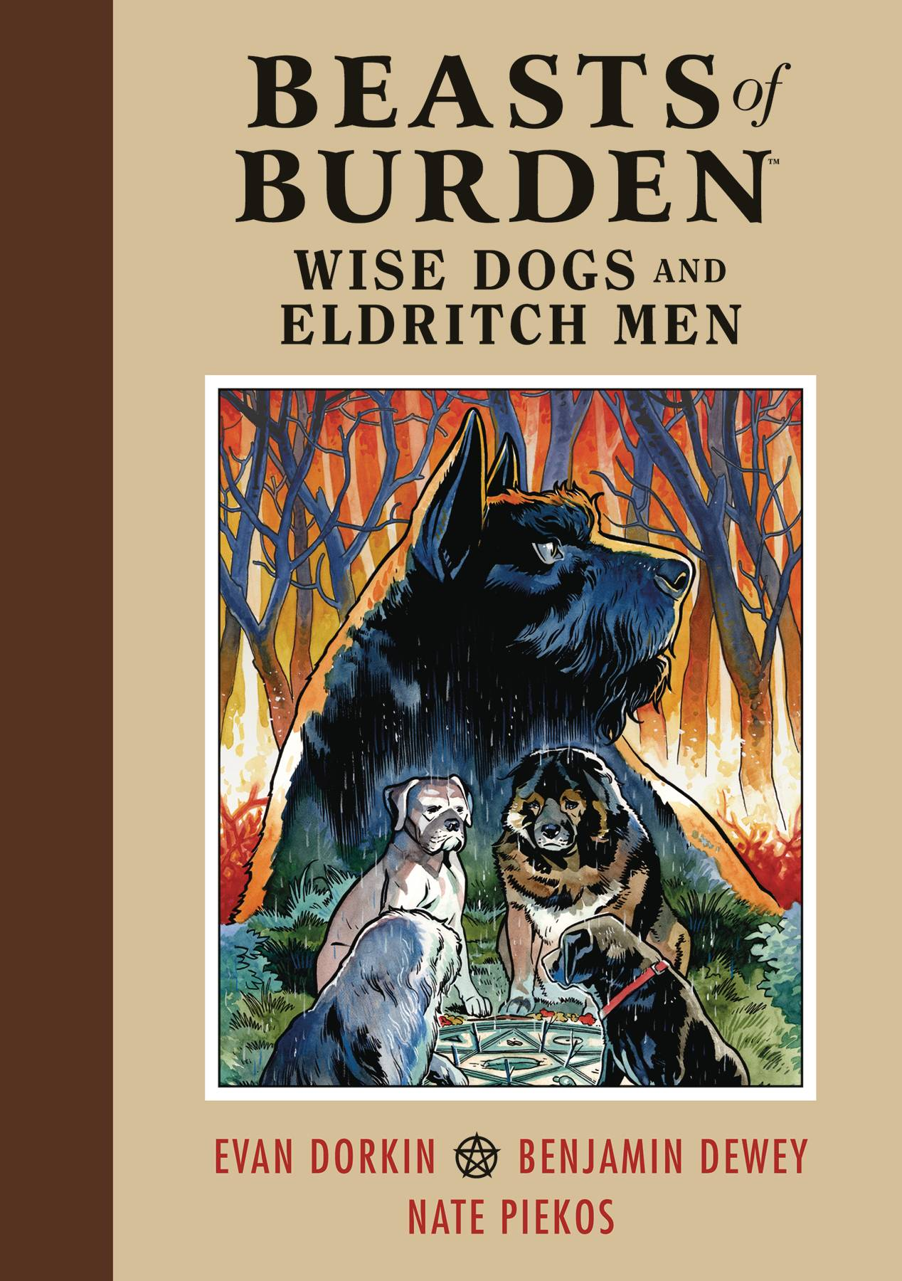 BEASTS OF BURDEN WISE DOGS & ELDRITCH MEN HC VOL 01