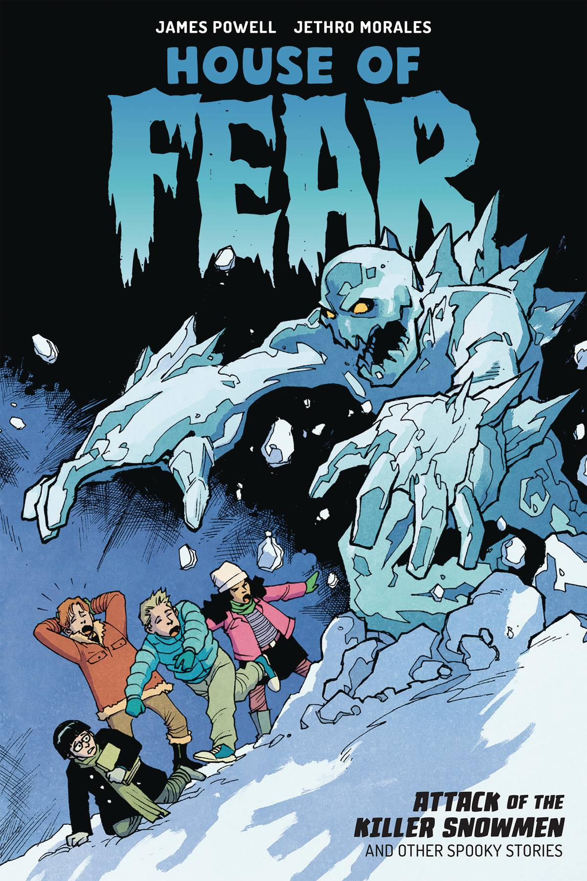 HOUSE OF FEAR TP ATTACK OF KILLER SNOWMEN & OTHER STORIES (C