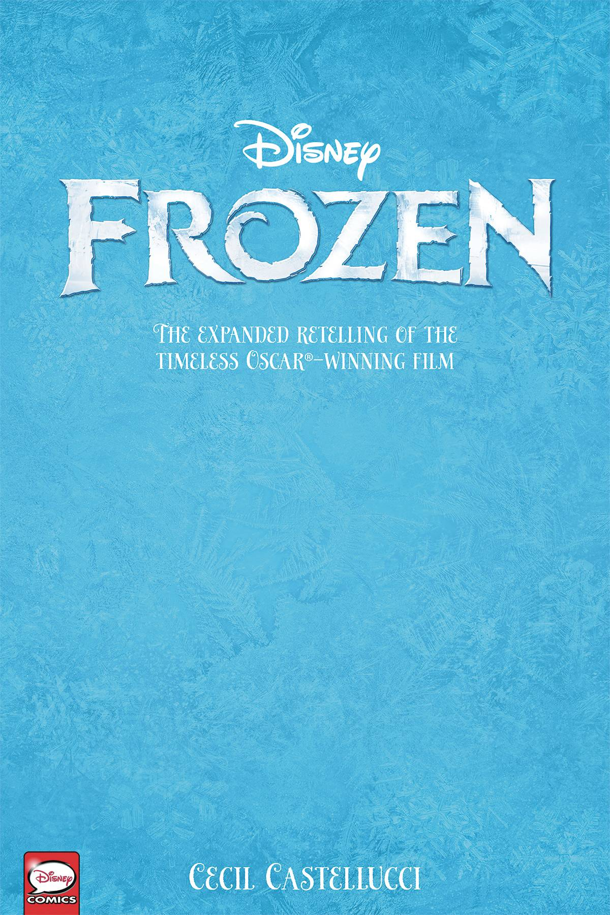 DISNEY FROZEN (YA RETELLING) TP VOL 01 (JUN190368)
