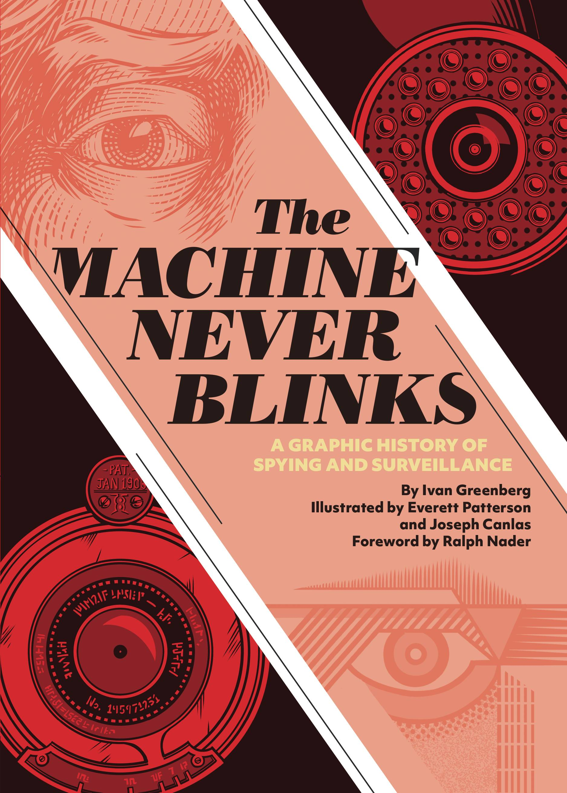 MACHINE NEVER BLINKS HC HISTORY SPYING & SURVEILLANCE