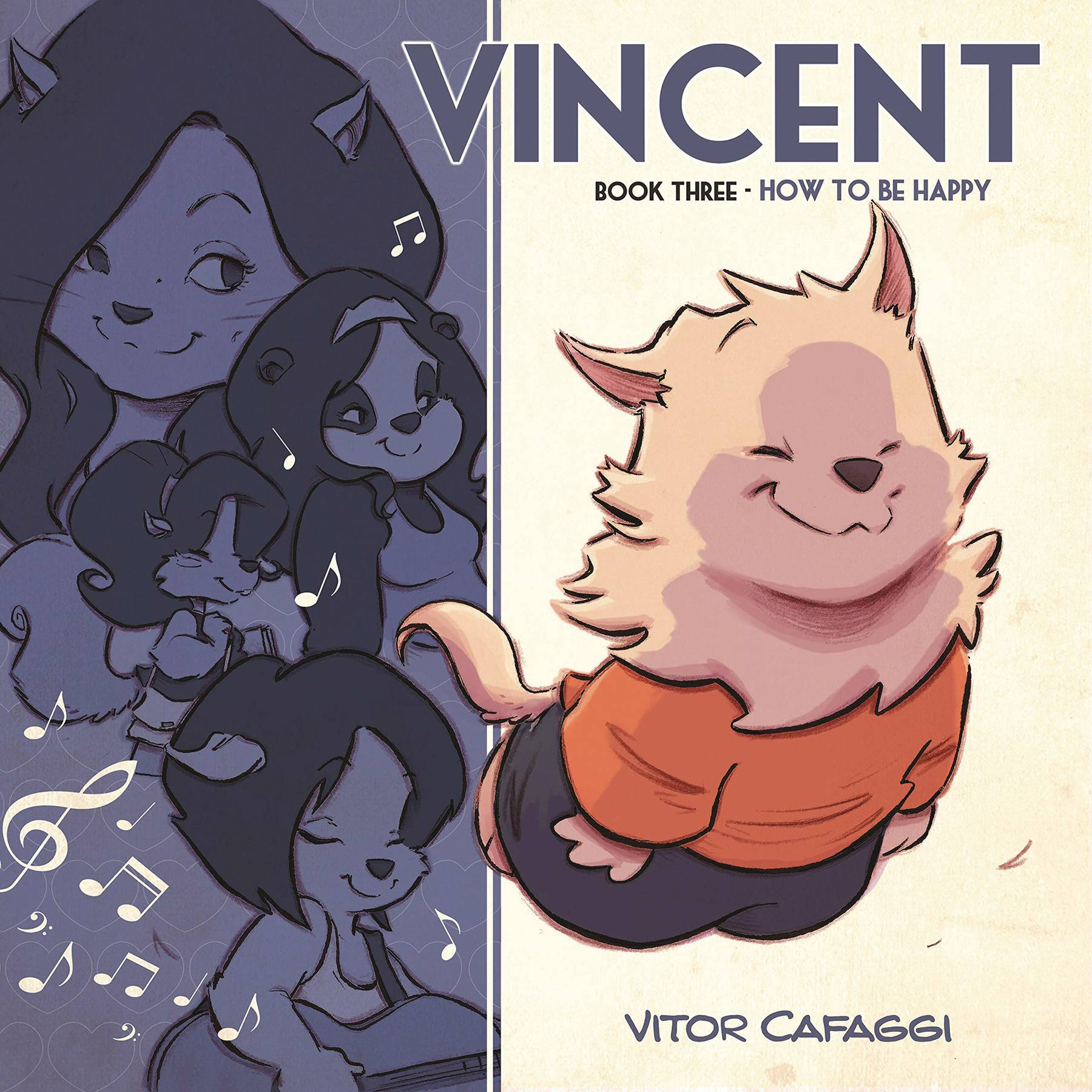 VINCENT GN BOOK 03 HOW TO BE HAPPY (RES)