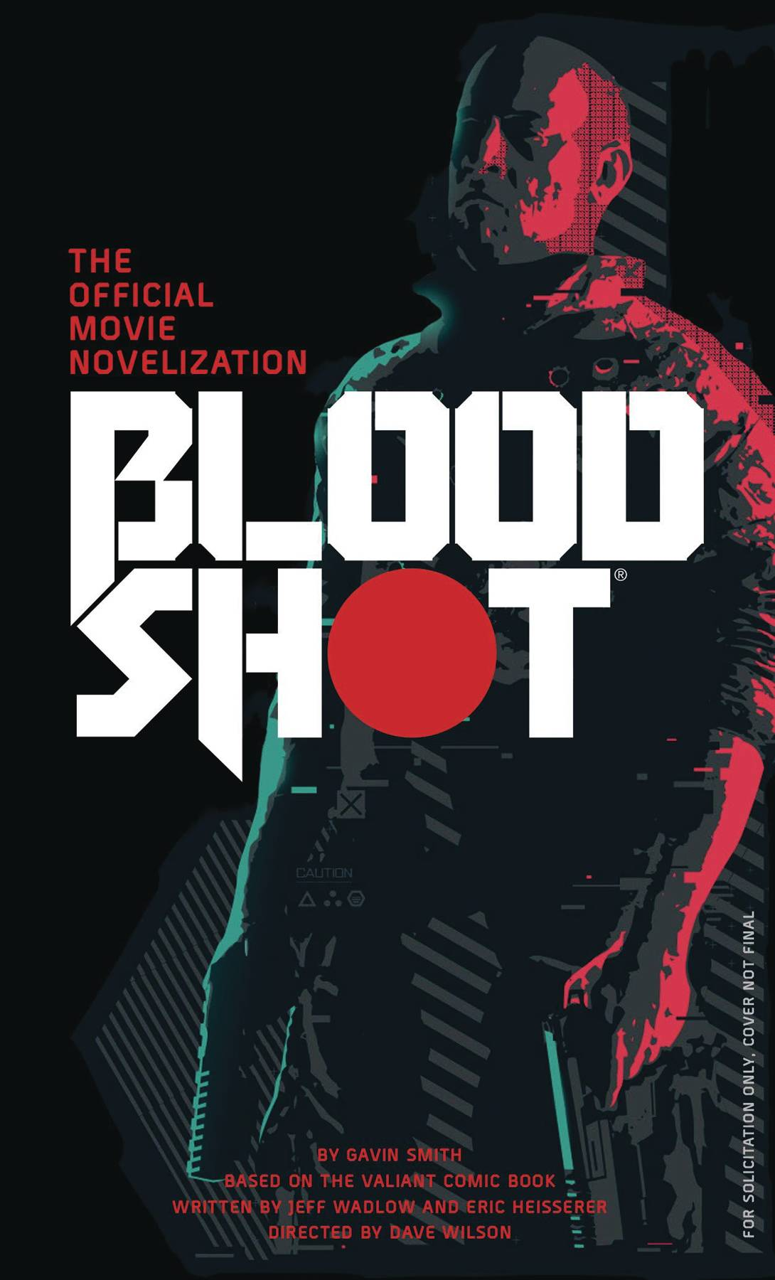 BLOODSHOT OFFICIAL MOVIE NOVEL