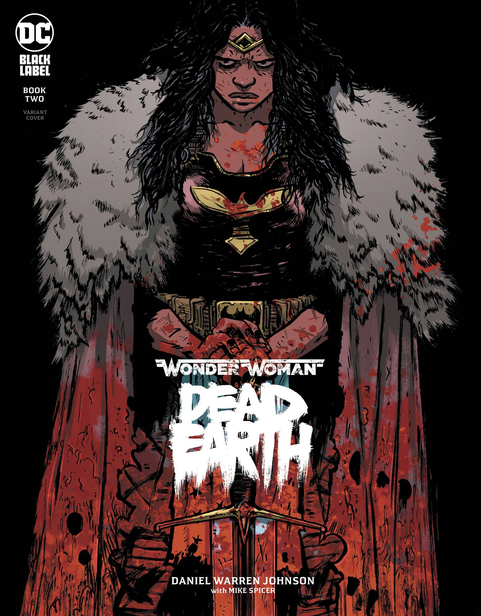 WONDER WOMAN DEAD EARTH #2 (OF 4) DANIEL JOHNSON VAR ED