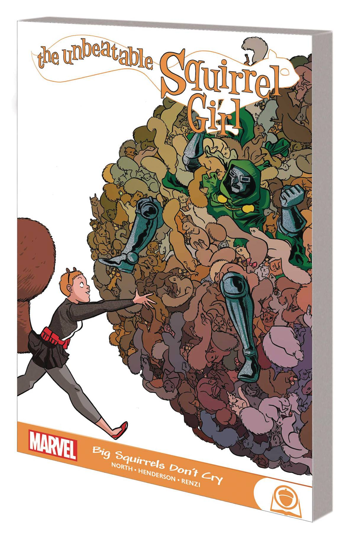 UNBEATABLE SQUIRREL GIRL GN TP BIG SQUIRRELS DONT CRY