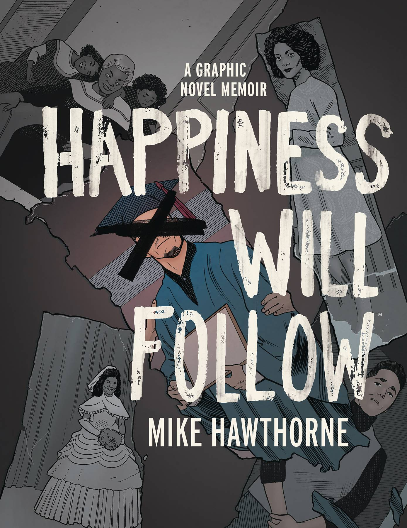 HAPPINESS WILL FOLLOW ORIGINAL GN HC