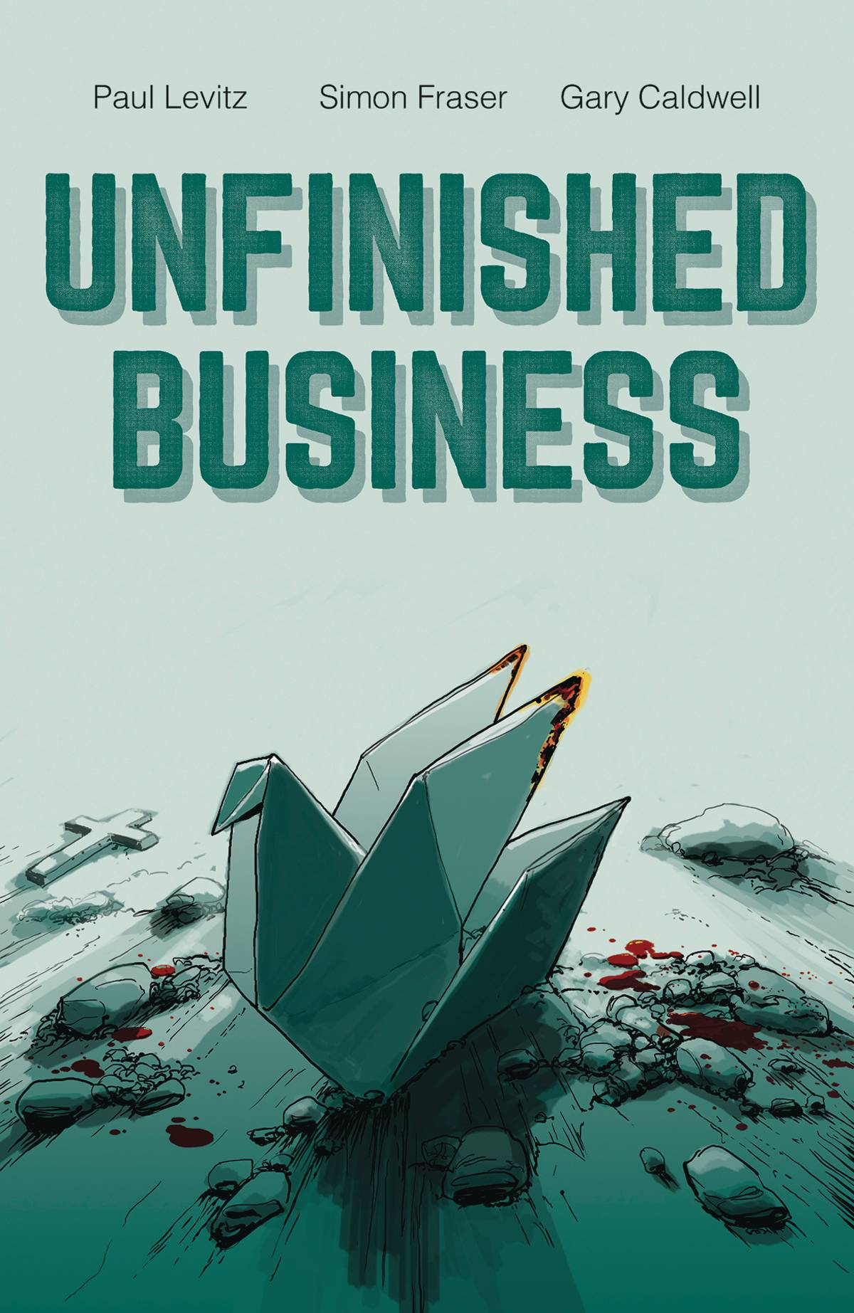 UNFINISHED BUSINESS HC