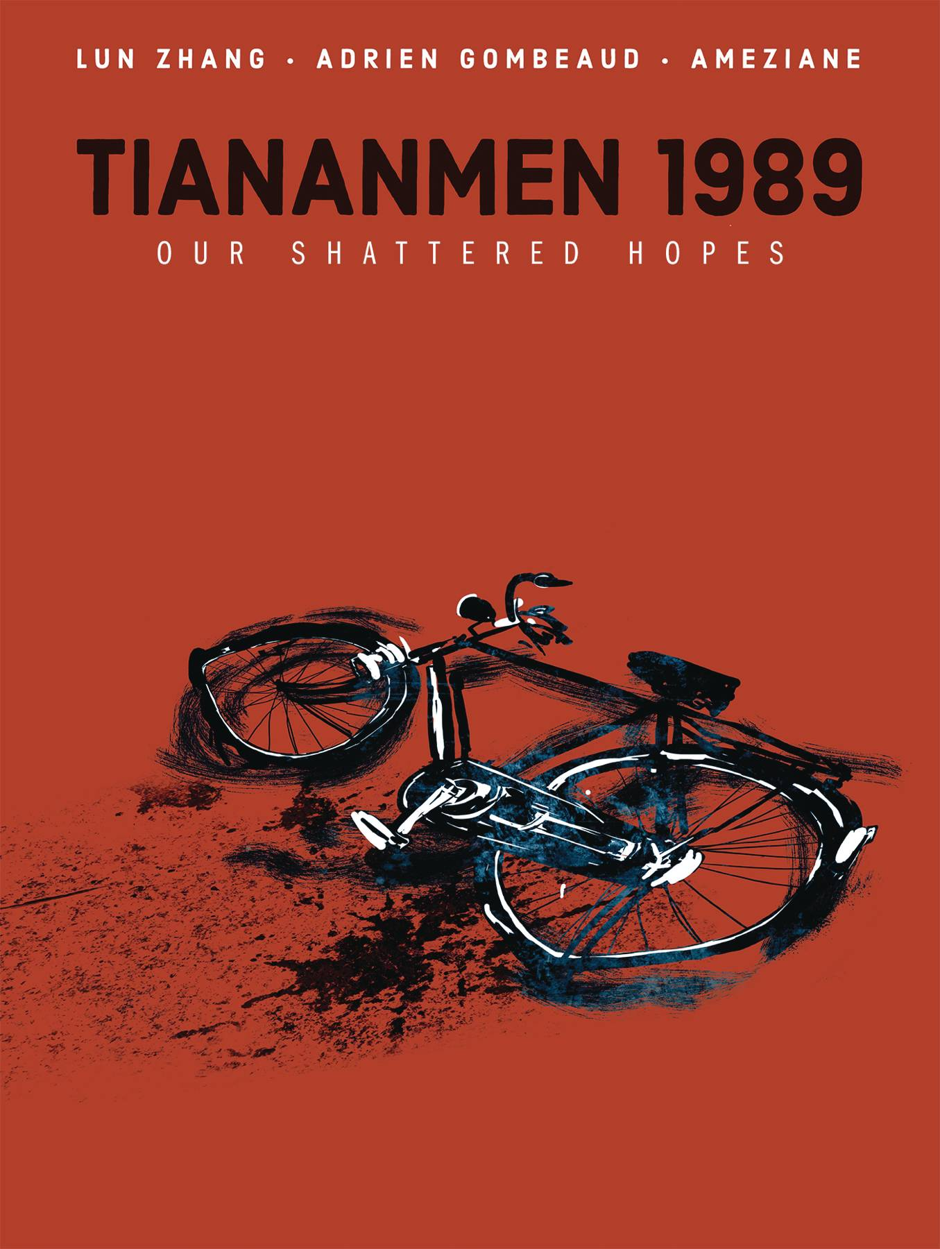 TIANANMEN 1989 OUR SHATTERED HOPES HC