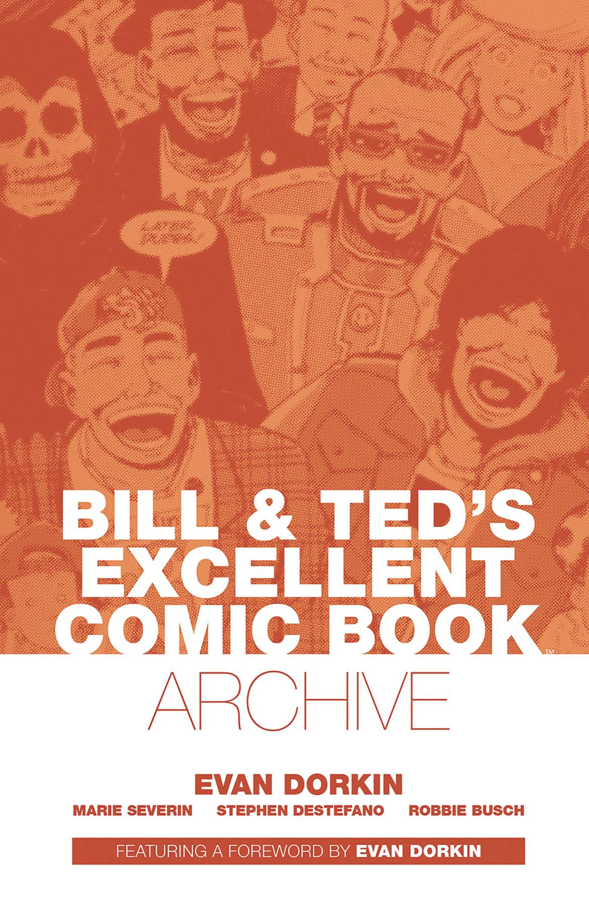 BILL & TED ARCHIVE TP DORKIN