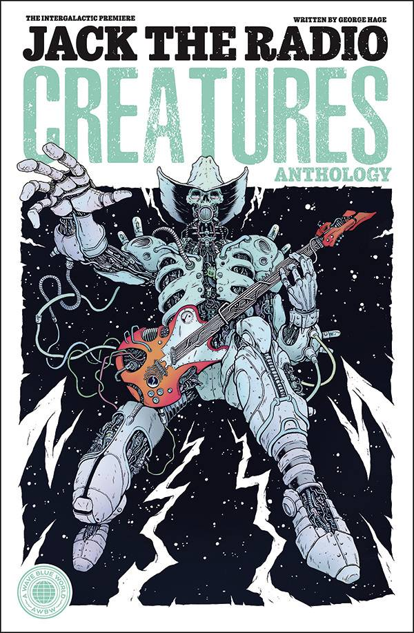 JACK THE RADIO CREATURES ANTHOLOGY