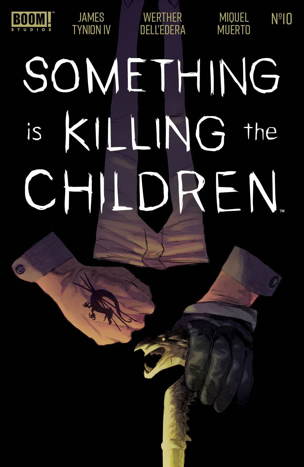SOMETHING IS KILLING CHILDREN #10