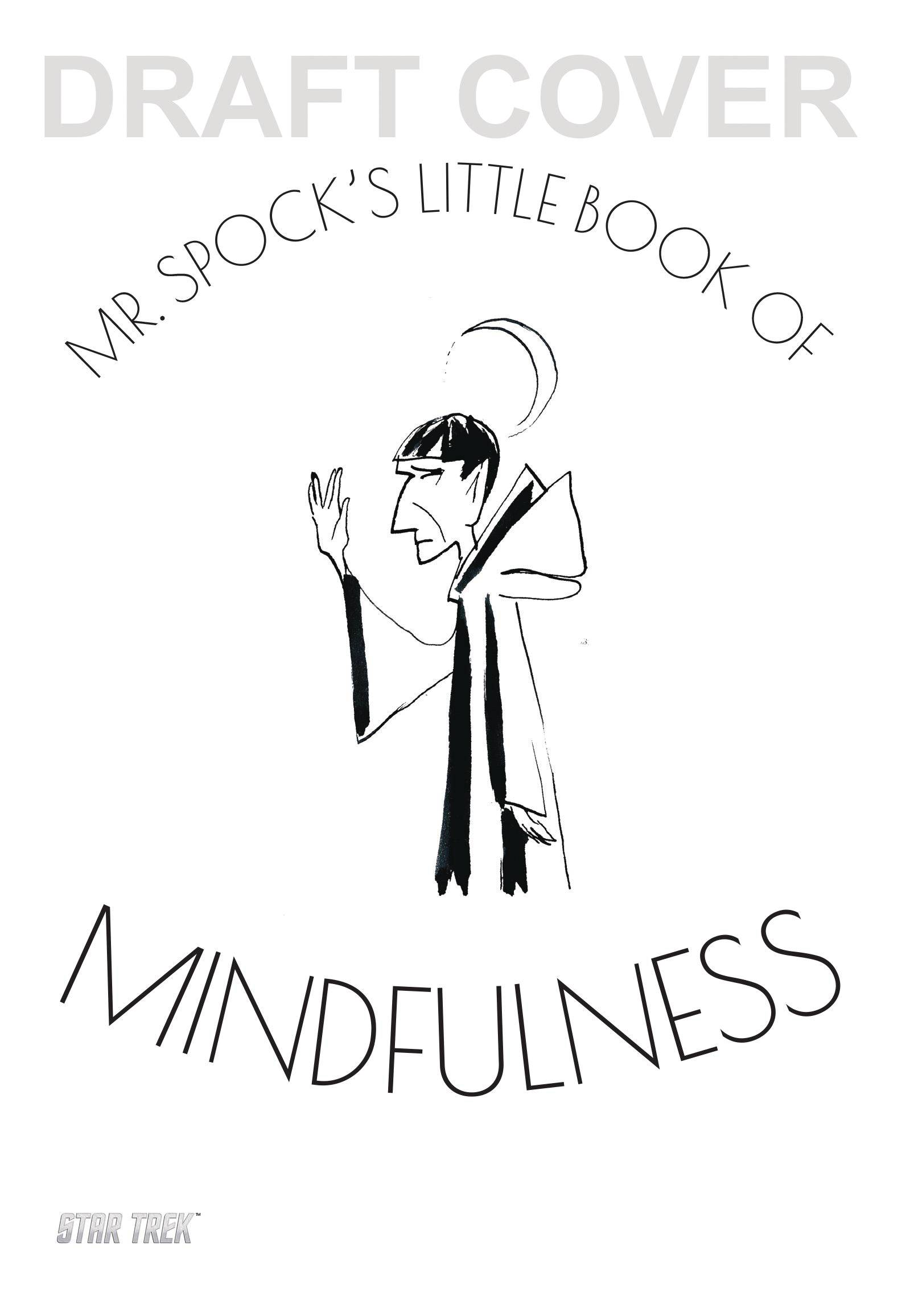 MR SPOCK`S LITTLE BOOK OF MINDFULNESS HC