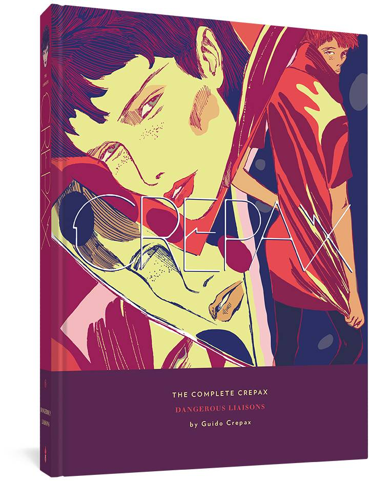 COMPLETE CREPAX HC VOL 06 DANGEROUS LIAISONS (MR)