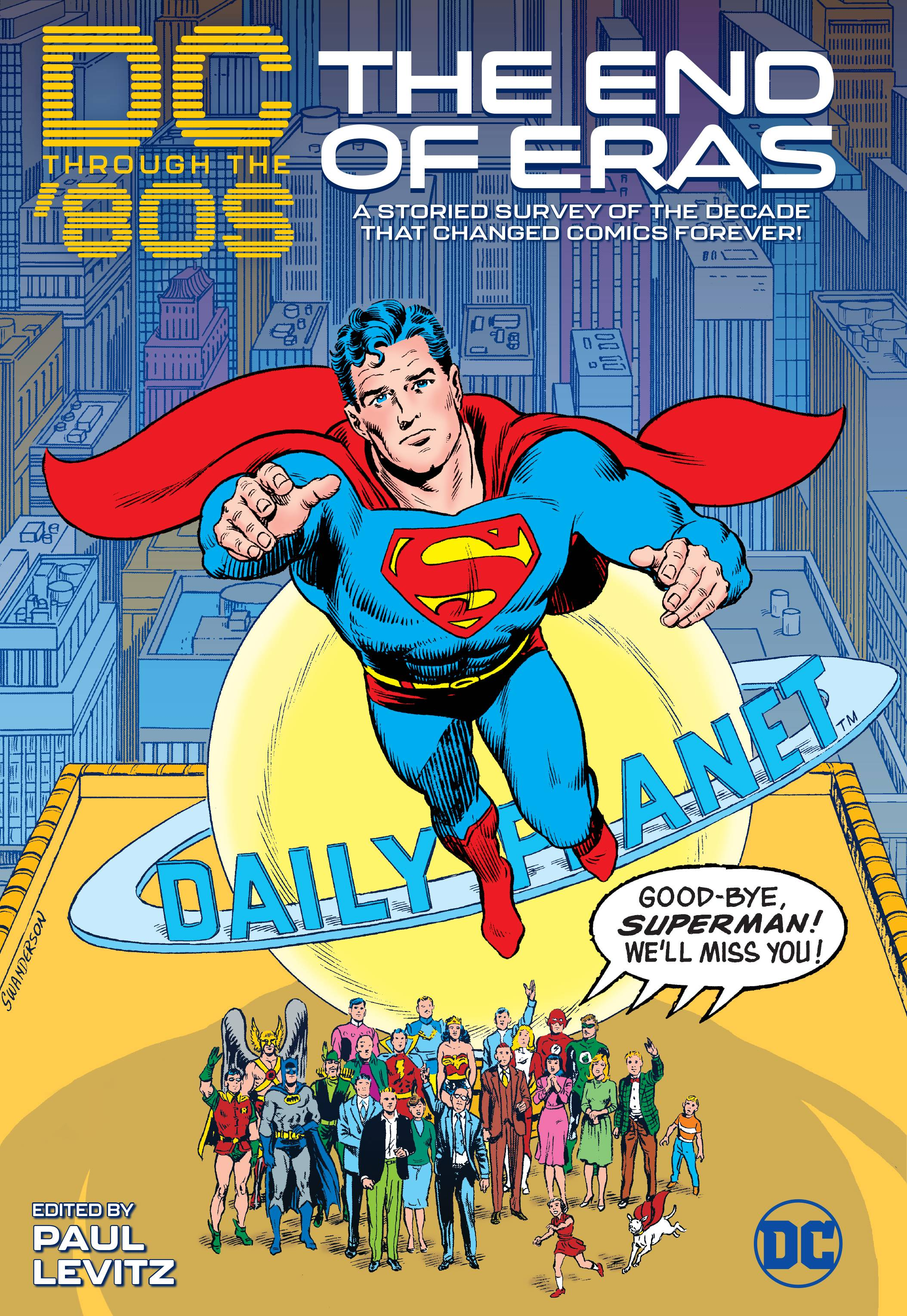 DC THROUGH THE 80S THE END OF AN ERA HC