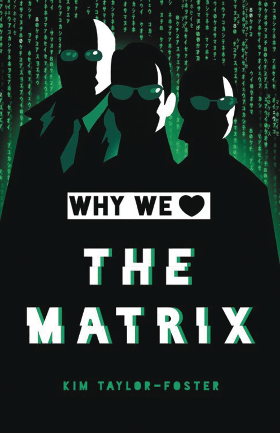 WHY WE LOVE THE MATRIX HC